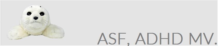 ASF, ADHD mv.